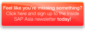 Sign up to the Inside SAP Asia newsletter NOW!